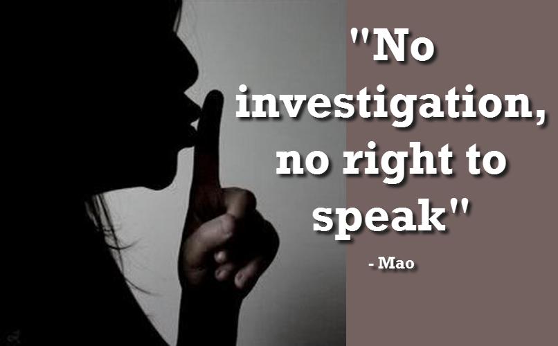 No Investigation, No Right To Speak